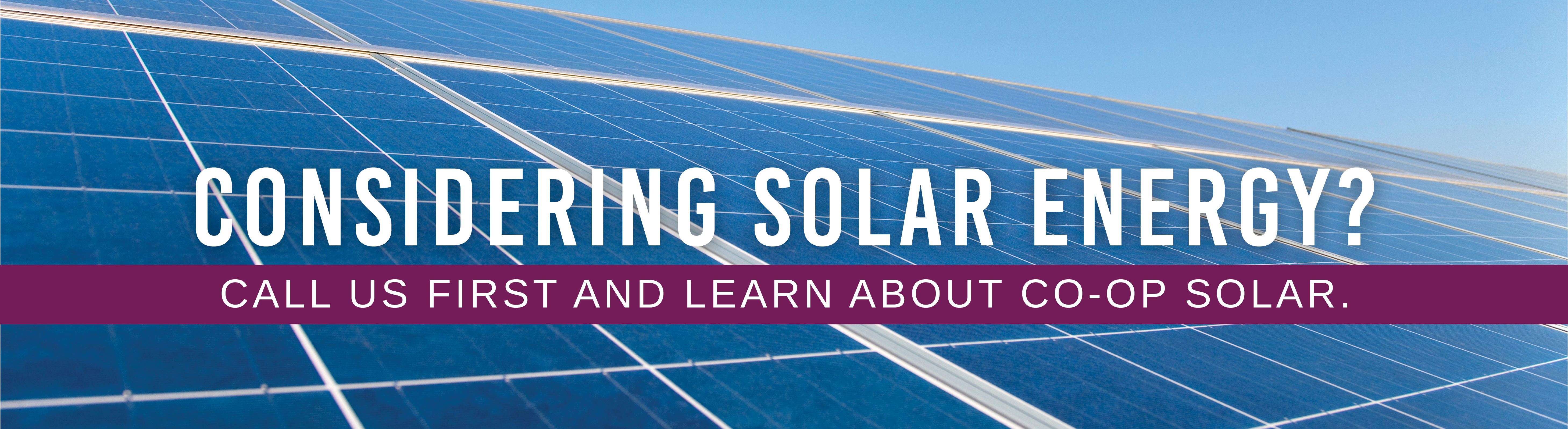Are you considering solar energy?